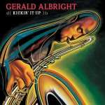 Gerald Albright: Kickin' It Up, CD