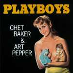Chet Baker & Art Pepper: Playboys, CD