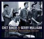 Chet Baker & Gerry Mulligan: The Complete Recordings 1952 - 1957, 5 CDs