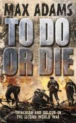 Max Adams: To Do or Die, eBook