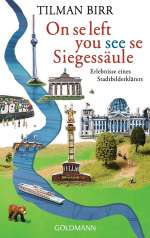 Tilman Birr: On se left you see se Siegessäule, Buch