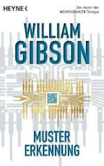 William Gibson: Mustererkennung, Buch