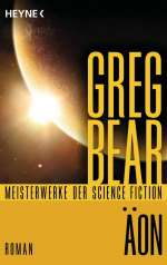 Greg Bear: Äon, Buch