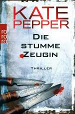 Kate Pepper: Die stumme Zeugin, Buch