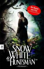 Lily Blake: Snow White and the Huntsman, Buch