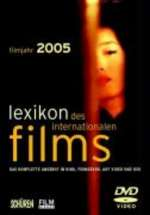 Lexikon des internationalen Films - Filmjahr 2005, Buch