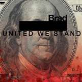 Brad: United We Stand (180g) (LP + 7