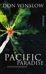 Don Winslow: Pacific Paradise, Buch