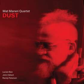 Mat Maneri (geb. 1969): Dust, CD