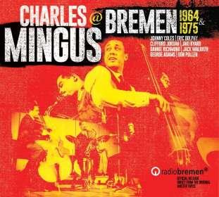 Charles Mingus (1922-1979): Mingus In Bremen 1964 & 1975, CD