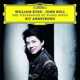 Kit Armstrong - William Byrd & John Bull, the Visionaries of Piano Music, CD
