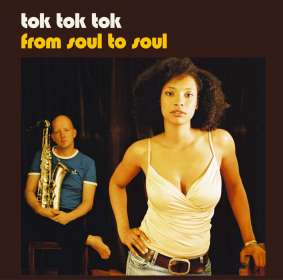 Tok Tok Tok: From Soul To Soul, LP