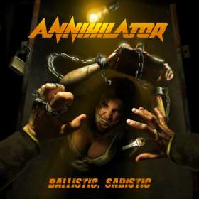 Annihilator: Ballistic, Sadistic, CD