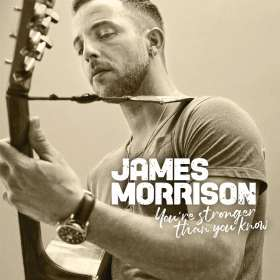 James Morrison (Singer / Songwriter): You're Stronger Than You Know, CD