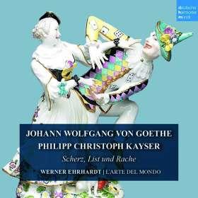 Philipp Christoph Kayser (1755-1823): Scherz, List & Rache, CD