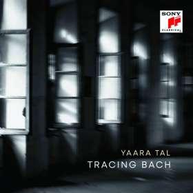 Yaara Tal - Tracing Bach (von Yaara Tal handsigniert), CD