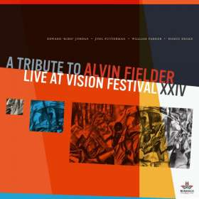 A Tribute To Alvin Fielder: Live At Vision Festival, CD