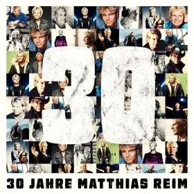 Matthias Reim: 30 Jahre, CD