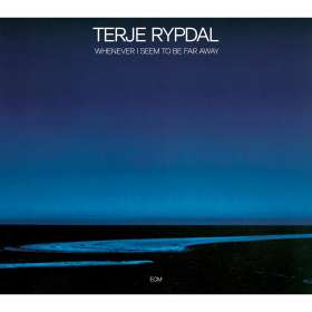 Terje Rypdal (geb. 1947): Whenever I Seem To Be Far Away, CD