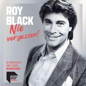 Roy Black: Nie vergessen ! Die größten Hits einer Legende, CD