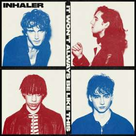Inhaler: It Won't Always Be Like This, CD