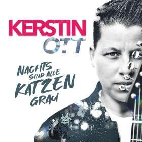 Kerstin Ott: Nachts sind alle Katzen grau, CD