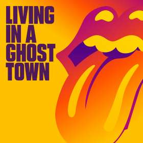 The Rolling Stones: Living In A Ghost Town, CDS