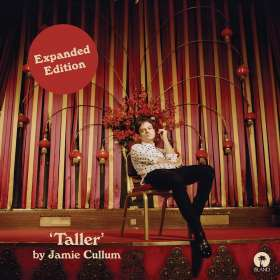Jamie Cullum (geb. 1979): Taller (Deluxe Expanded Edition), CD