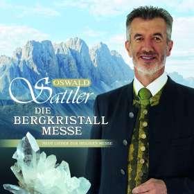 Oswald Sattler: Die Bergkristall-Messe, CD