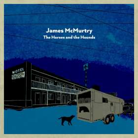 James McMurtry: The Horses And The Hounds, CD