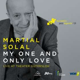 Martial Solal (geb. 1927): My One And Only Love: Live At Theater Gütersloh 2017, CD