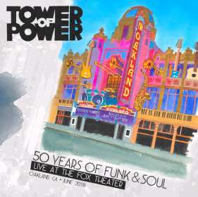 Tower Of Power: 50 Years Of Funk & Soul: Live At The Fox Theater, CD