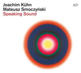 Joachim Kühn & Mateusz Smoczyński: Speaking Sound, CD