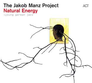 Jakob Manz: Young German Jazz - Natural Energy, CD