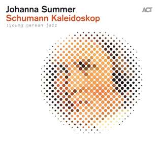 Johanna Summer: Young German Jazz - Schumann Kaleidoskop, CD