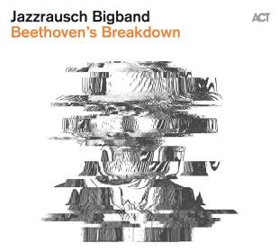 Jazzrausch Bigband: Beethoven's Breakdown, CD