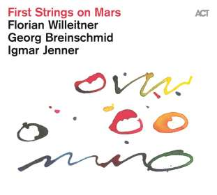 Florian Willeitner: First Strings On Mars, CD