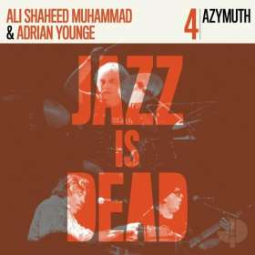 Ali Shaheed Muhammad & Adrian Younge: Azymuth - Jazz Is Dead 4 (45 RPM), LP