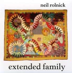 Neil Rolnick  (geb. 1947): Extended Family, CD