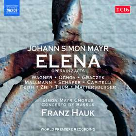 Johann Simon (Giovanni Simone) Mayr (1763-1845): Elena, CD