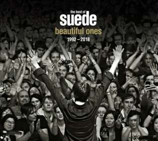 The London Suede (Suede): The Best Of Suede: Beautiful Ones 1992 - 2018, CD