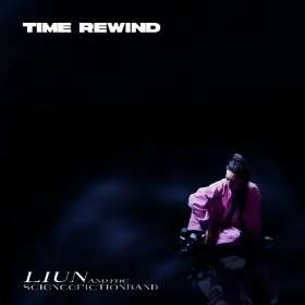 LIUN & The Science Fiction Band: Time Rewind, CD