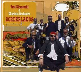 Toni Kitanovski: Borderlands, CD