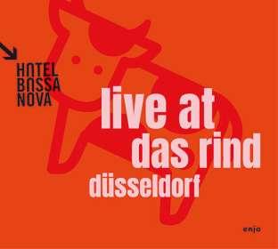 Hotel Bossa Nova: Live At Das Rind, CD