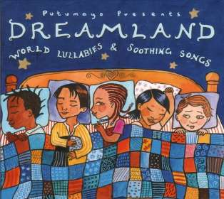 Dreamland - World Lullabies & Soothing Songs, CD