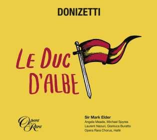 Gaetano Donizetti (1797-1848): Il Duca d'Alba (in französischer Sprache), CD