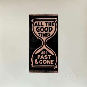 Gillian Welch & David Rawlings: All The Good Times, CD