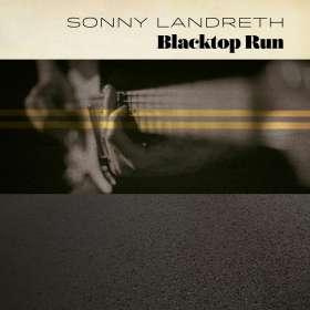 Sonny Landreth: Blacktop Run, CD