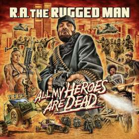 R.A. The Rugged Man: All My Heroes Are Dead, CD