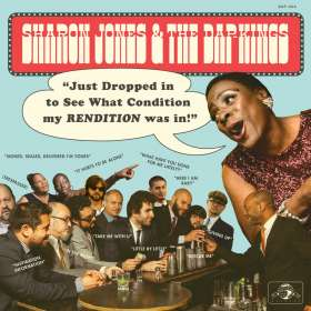 Sharon Jones & The Dap-Kings: Just Dropped In (To See What Condition My Rendition Was In), CD